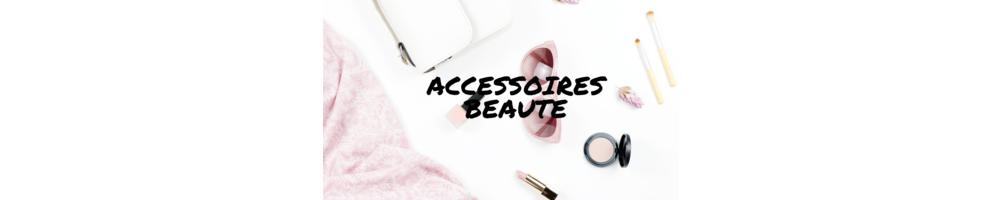 Accessoires beauté